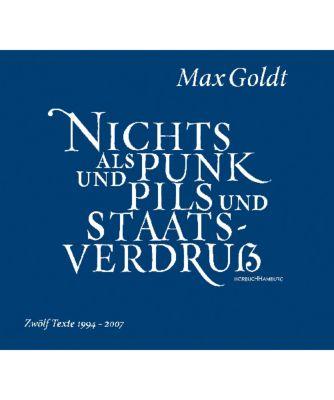 Nichts als Punk und Pils und Staatsverdruss, 2 Audio-CDs, Max Goldt