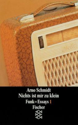 Nichts ist mir zu klein, Arno Schmidt