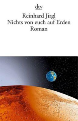 Nichts von euch auf Erden, Reinhard Jirgl