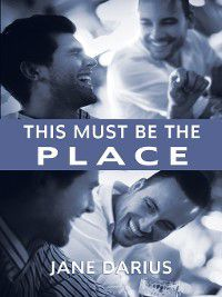 Nick and Ben: This Must Be the Place, Jane Darius