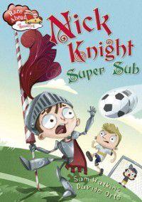 Nick Knight Super Sub, Sam Watkins