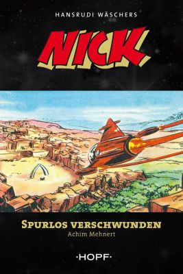 Nick: Nick 8: Spurlos verschwunden, Achim Mehnert