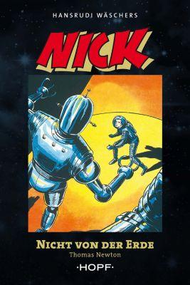 Nick, Pionier des Weltalls: Nick 2 (zweite Serie): Nicht von der Erde, Thomas Newton
