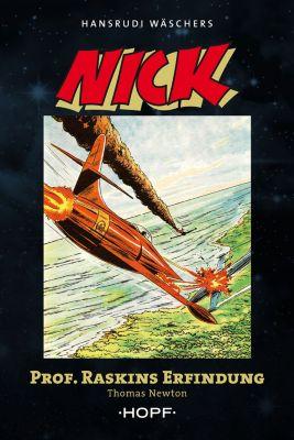 Nick, Pionier des Weltalls: Nick 3 (zweite Serie): Professor Raskins Erfindung, Thomas Newton
