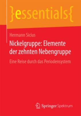 Nickelgruppe: Elemente der zehnten Nebengruppe, Hermann Sicius