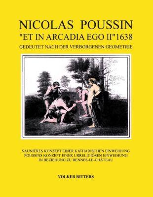 Nicolas Poussin et in arcadia ego II 1638, Volker Ritters