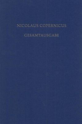 Nicolaus Copernicus Gesamtausgabe: Bd.8/2 Receptio Copernicana