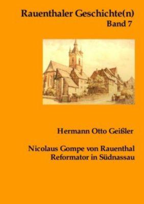 Nicolaus Gompe von Rauenthal Reformator in Südnassau - Hermann Otto Geißler  
