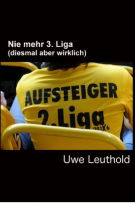 Nie mehr 3. Liga, Uwe Leuthold
