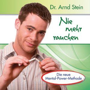 Nie Mehr Rauchen-Aktiv-Suggestion, Arnd Stein