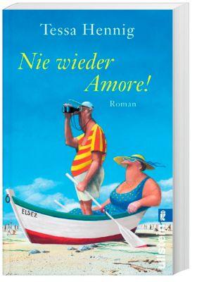 Nie wieder Amore!, Tessa Hennig