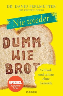 Nie wieder - Dumm wie Brot - David Perlmutter pdf epub