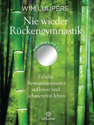 Nie wieder Rückengymnastik, m. MP3-CD, Wim Luijpers