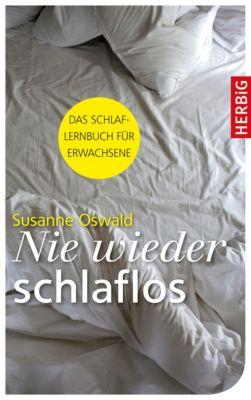 Nie wieder schlaflos, Susanne Oswald