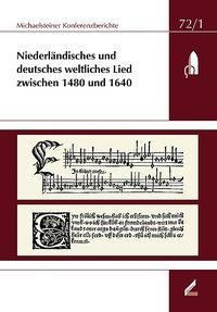 Niederländisches und deutsches weltliches Lied zwischen 1480 und 1640