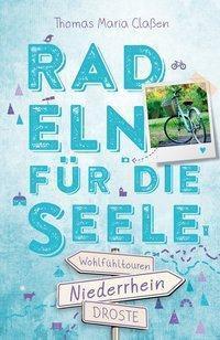Niederrhein. Radeln für die Seele - Thomas M. Claßen pdf epub