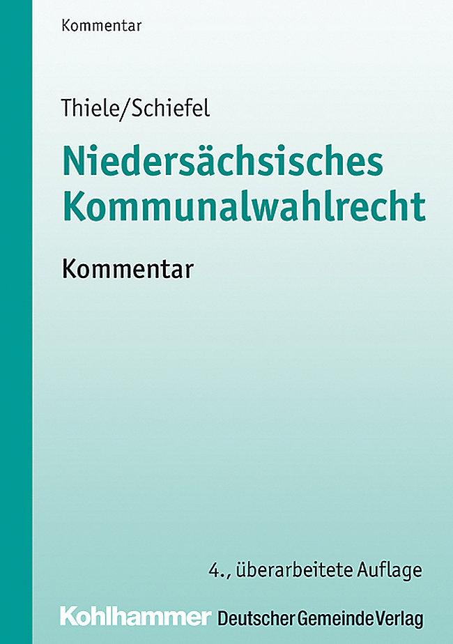 Niedersachsisches Kommunalwahlrecht Nkwr Kommentar Buch