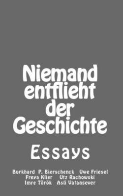 Niemand entflieht der Geschichte, Burkhard P. Bierschenck, Uwe Friesel, Utz Rachowski, Asli Vatansever, Freya Klier
