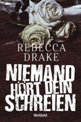 Niemand hört dein Schreien, Rebecca Drake