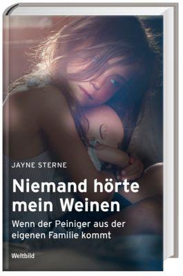 Niemand hörte mein Weinen, Jayne Sterne