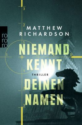 Niemand kennt deinen Namen, Matthew Richardson