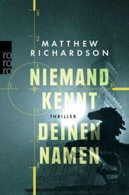 Niemand kennt deinen Namen, Matthew Richardson