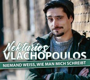 Niemand Weiß,Wie Man Mich Schreibt, Nektarios Vlachopoulos