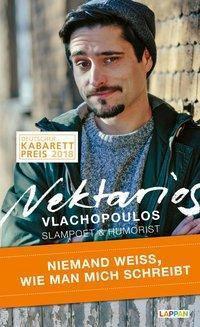 Niemand weiß, wie man mich schreibt - Nektarios Vlachopoulos |