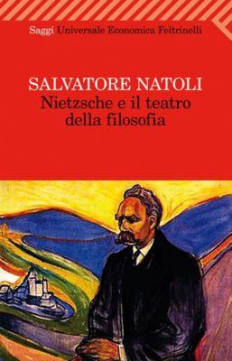 Nietzsche e il teatro della filosofia, Salvatore Natoli