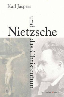 Nietzsche und das Christentum, Karl Jaspers