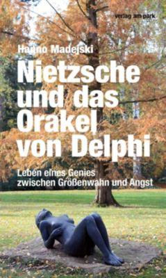 Nietzsche und das Orakel von Delphi - Hanno Madejski |