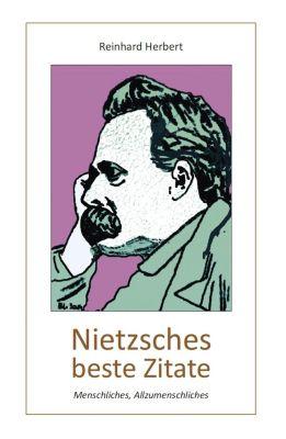 Nietzsches beste Zitate, Reinhard Herbert