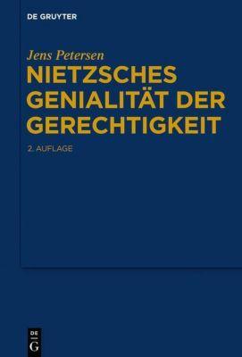 Nietzsches Genialität der Gerechtigkeit, Jens Petersen