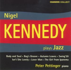 Nigel Kennedy Plays Jazz, Nigel Kennedy, Peter Pettinger