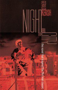 Night and the City, Gerald Kersh