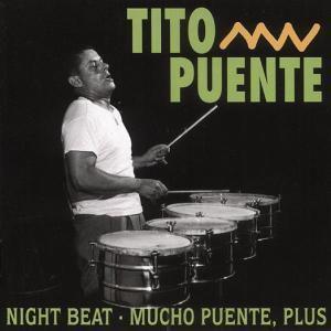 Night Beat/Mucho Puente,Plus, Tito Puente