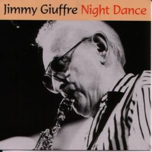 Night Dance, Jimmy Giuffre