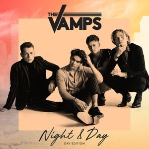 Night & Day, The Vamps