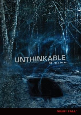 Night Fall ™: Unthinkable, Shirley Duke