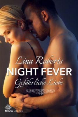 Night Fever: Night Fever - Gefährliche Liebe, Lina Roberts