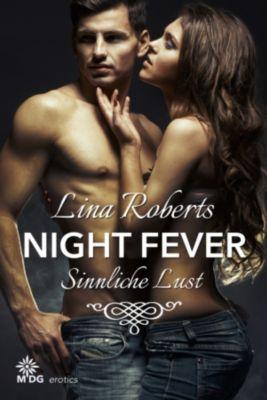 Night Fever: Night Fever   Sinnliche Lust, Lina Roberts