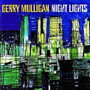 Night Lights, Gerry Mulligan