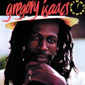 Night Nurse, Gregory Isaacs
