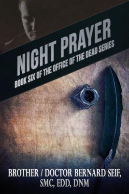 Night Prayer, Bernard Seif
