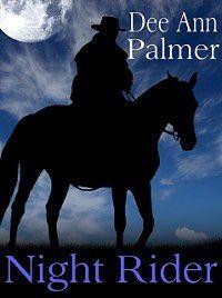 Night Rider, Dee Ann Palmer