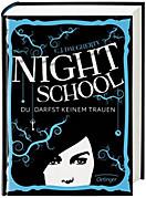 Night School Band 1: Du darfst keinem trauen