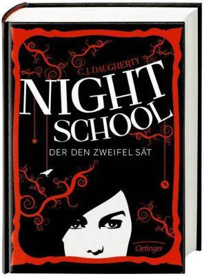 Night School Band 2: Der den Zweifel sät, C. J. Daugherty