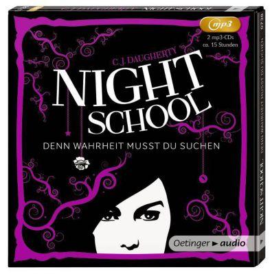 Night School Band 3: Denn Wahrheit musst du suchen (MP3-CD), C. J. Daugherty