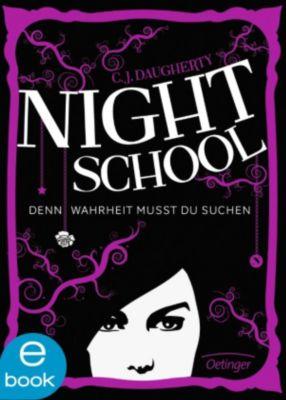 Night School Band 3: Denn Wahrheit musst du suchen, C. J. Daugherty