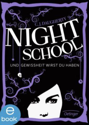 Night School Band 5: Und Gewissheit wirst du haben, C. J. Daugherty